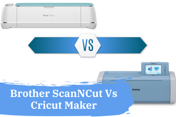 brother scanncut vs cricut maker