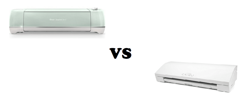 cricut explore air 2 vs silhouette cameo 3