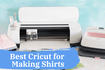 best circut for making shirts and t-shirts